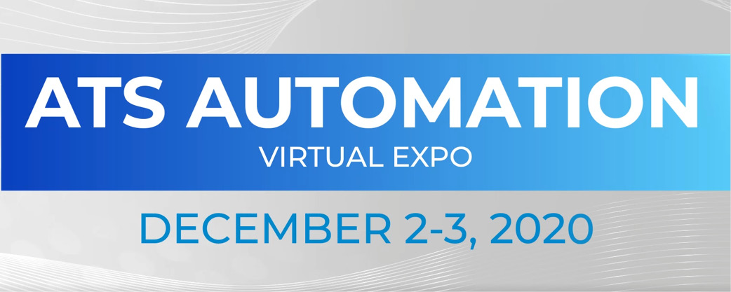 ATS Automation Virtual EXPO 2020, December 2–3, 2020